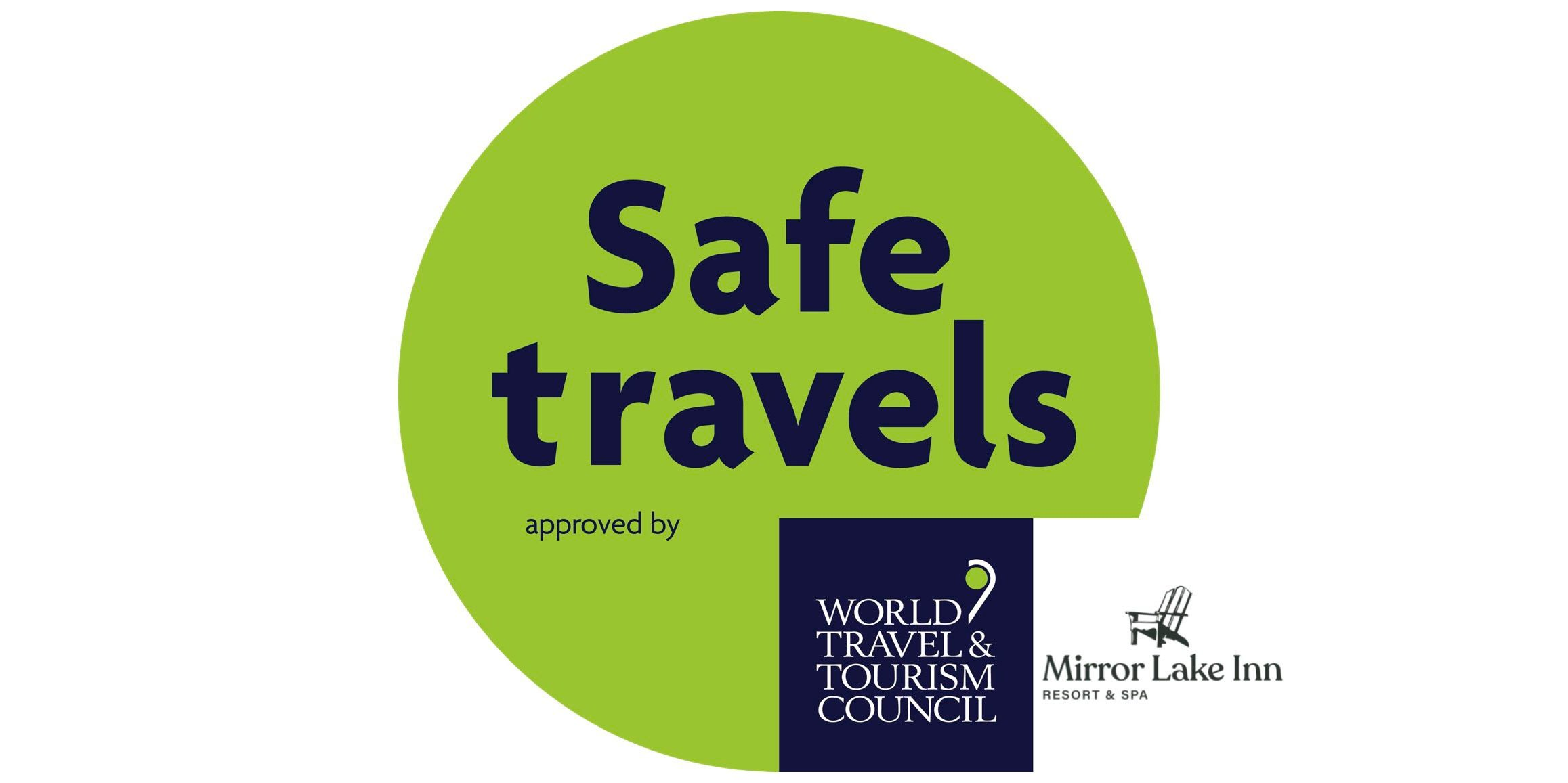 Safe Travels approved by the World Travel & Tourism Council for Mirror Lake Inn